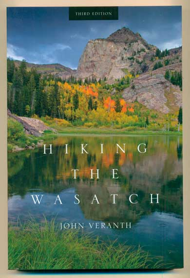 Hiking the Wasatch. John Veranth.