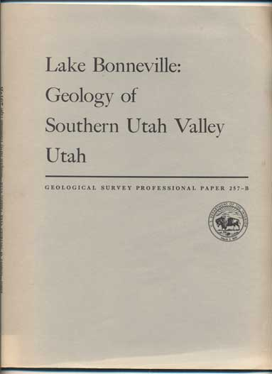 Geology of Southern Utah Valley, Utah (Geological Survey Professional Paper 257-B). Harold J. Bissell.