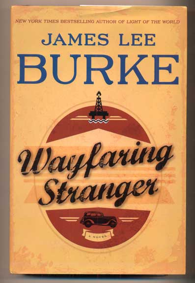 Wayfaring Stranger. James Lee Burke.