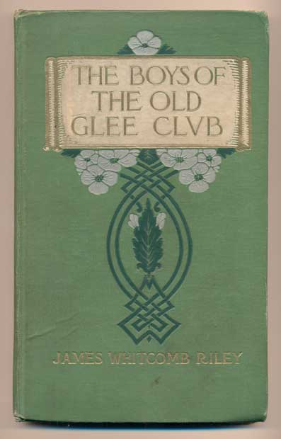"""The Boys of the Old Glee Club (Soldier's autograph book, Company """"Q"""" Dev. Bn. No. 4, Camp Upton, N.Y.). World War I. Military Autograph Book, James Whitcomb Riley."""