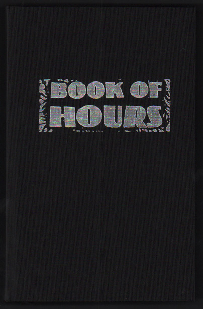Book of Hours; A Wordless Novel Told In 99 Wood Engravings. George A. Walker.