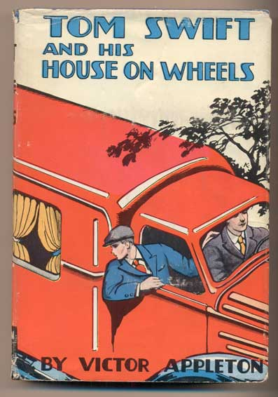 Tom Swift and His House on Wheels or A Trip to the Mountain of Mystery. Victor Appleton, Howard R. Garis.