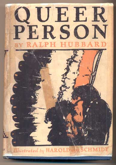 Queer Person. Ralph Hubbard.