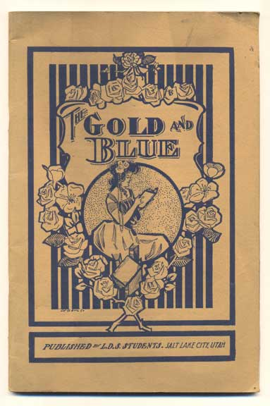 The Gold and Blue. George Q. Knowlton.
