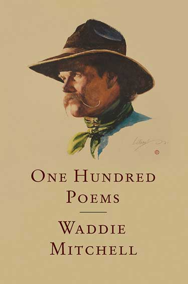 One Hundred Poems. Waddie Mitchell.