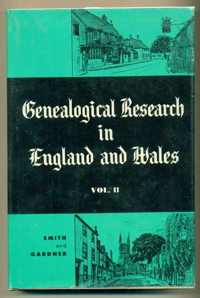 Genealogical Research in England and Wales (3 volumes). David E. Gardner, Frank Smith.