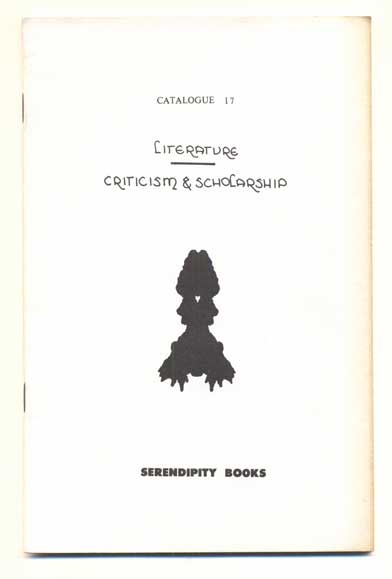 Serendipity Books Catalogue 17: Literature, Criticism & Scholarship. Peter B. Howard.