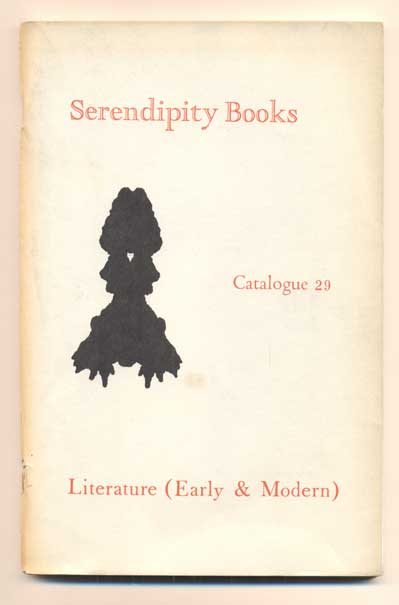 Serendipity Books Catalogue 29: Literature (Early & Modern). Peter B. Howard.