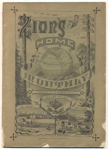 Zion's Home Monthly Number 1, Volume 1, April 15, 1888. Henry W. Naisbitt.