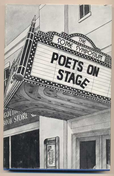 Poets on Stage: The Some Symposium on Poetry Readings. Allen Ginsberg, Denise Levertov, David Meltzer.