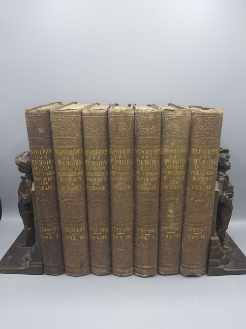 Memoirs of the History of France During the Reign of Napoleon, Dictated by the Emperor at Saint Helena to the Generals Who Shared His Captivity; And Published From the Original Manuscripts Corrected By Himself. Historical Miscellanies. Dictated to the Count De Montholon. Volumes I-IIII; Memoirs of the History of France During the Reign of Napoleon, Dictated by the Emperor at Saint Helena to the Generals Who Shared His Captivity; And Published From the Original Manuscripts Corrected By Himself. Dictated to General Gourgand, His Aide-De-Camp. Volumes I-II; Memoirs of the History of France During the Reign of Napoleon, Dictated by the Emperor at Saint Helena to the Generals Who Shared His Captivity; And Published From the Original Manuscripts Corrected By Himself. Dictated to the Count of Montholon. Volumes III-IV (Napoleon's Own Memoirs Dictated to His Generals Montholon and Gourgand) - 7 volumes. Napoleon Bonaparte, Count De Montholon, General Gourgaud, Charles Tristan Montholon, Gaspard Gourgaud.