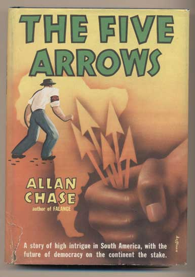 The Five Arrows. Allan Chase.
