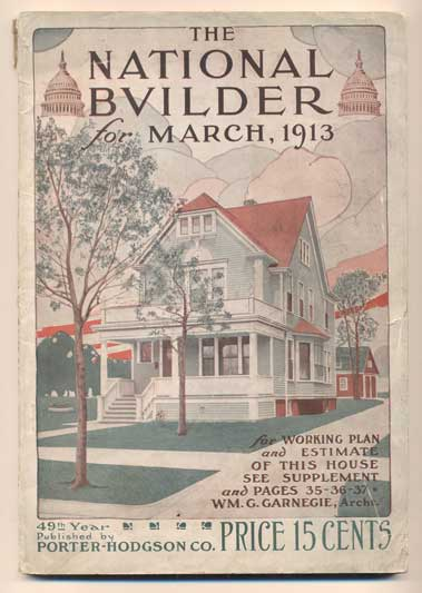 The National Builder Volume 55, Number 3, March 1913. Fred T. Hodgson.
