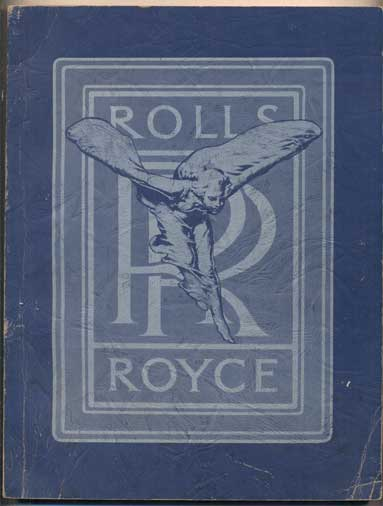 Rolls-Royce: An Album of Sales and Institutional Literature. Volume II- The American Rolls. Rolls-Royce.