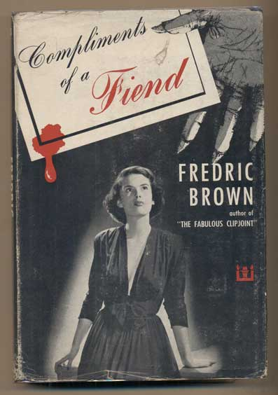 Compliments of a Fiend. Fredric Brown.