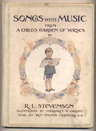 Songs With Music From A Child's Garden of Verses. R. L. Stevenson.