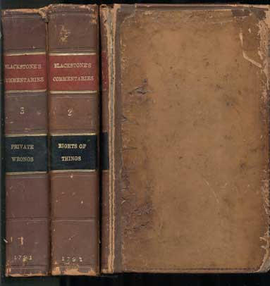 Commentaries on the Laws of England. In Four Books. By Sir William Blackstone, Knt. One of the Justices of His Majesty's Court of Common Pleas. The Eleventh Edition, with the Last Corrections of the Author; Additions by Richard Burn, LL.D and Continued to the Present Time, By John Williams, Esq. (4 volumes). Sir William Blackstone.