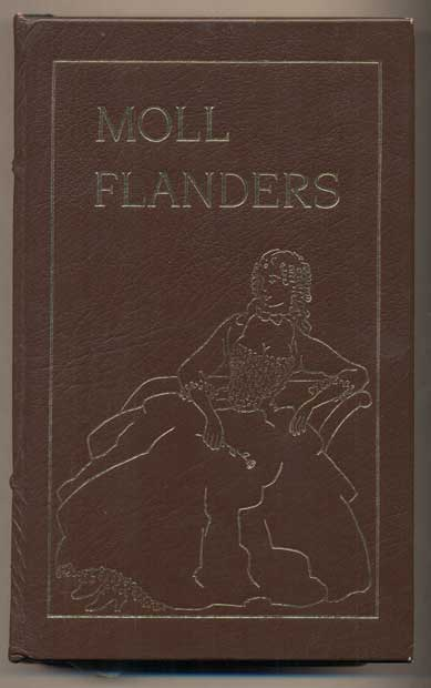 The Fortunes and Misfortunes of the Famous Moll Flanders. Daniel Defoe, John T. Winterich.