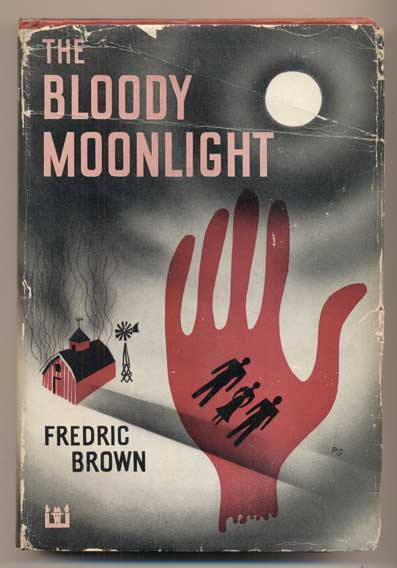 The Bloody Moonlight. Fredric Brown.
