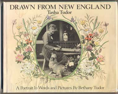 Drawn from New England: A Portrait In Words and Pictures By Bethany Tudor. Tasha Tudor.