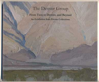 The Denver Group From Taos to Denver, and Beyond: An Exhibition of Art from the Private Collections of the Artists and Others, September 3 to 26, 2010. Michael Hurshman, Guest Curator.