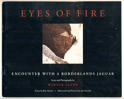 eyes of fire encounter a borderlands jaguar warner glenn eyes of fire encounter a borderlands jaguar
