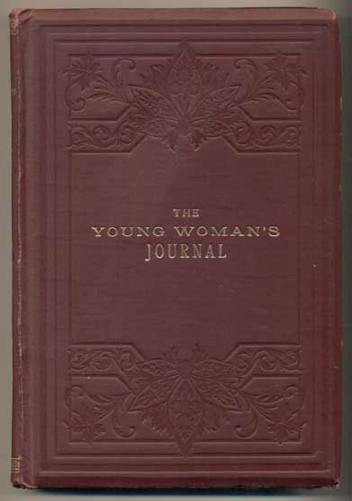 Young Woman's Journal, Organ of the Young Ladies' Mutual Improvement Associations Volume XVIII (18)