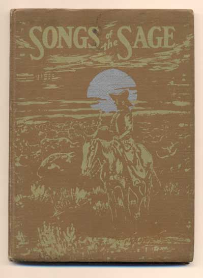 Songs of the Sage. Curley W. Fletcher.