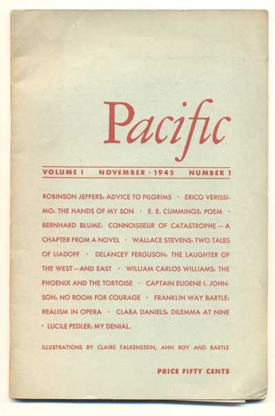 Pacific, Volume 1, Number 1, November 1945. Robinson Jeffers.