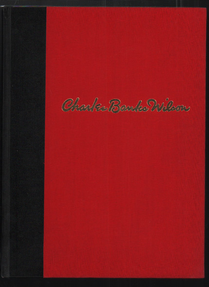 The Lithographs of Charles Banks Wilson. Charles Banks Wilson, David C. Hunt, Commentary.