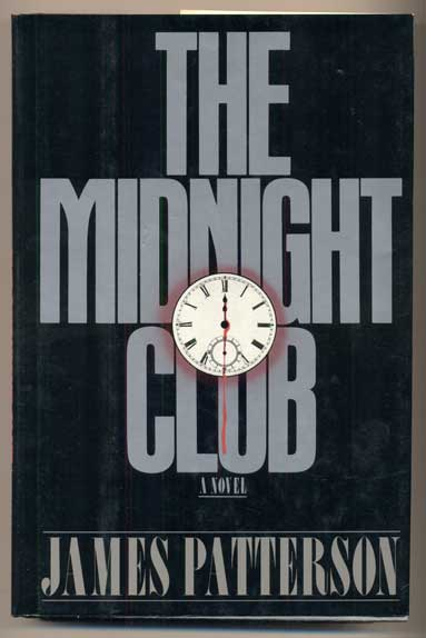 The Midnight Club. James Patterson.