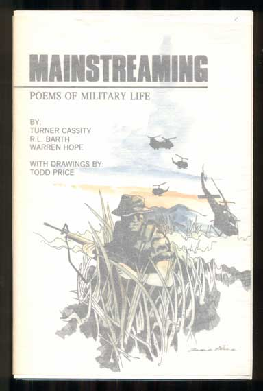 Mainstreaming: Poems of Military Life. Turner Cassity, R. L. Barth, Warren Hope.