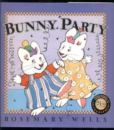 Bunny Party. Rosemary Wells.