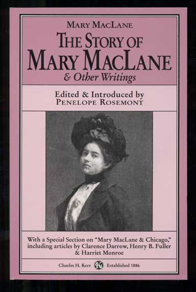 The Story of Mary MacLane & Other Writings. Mary MacLane, Penelope Rosemont, Edited.