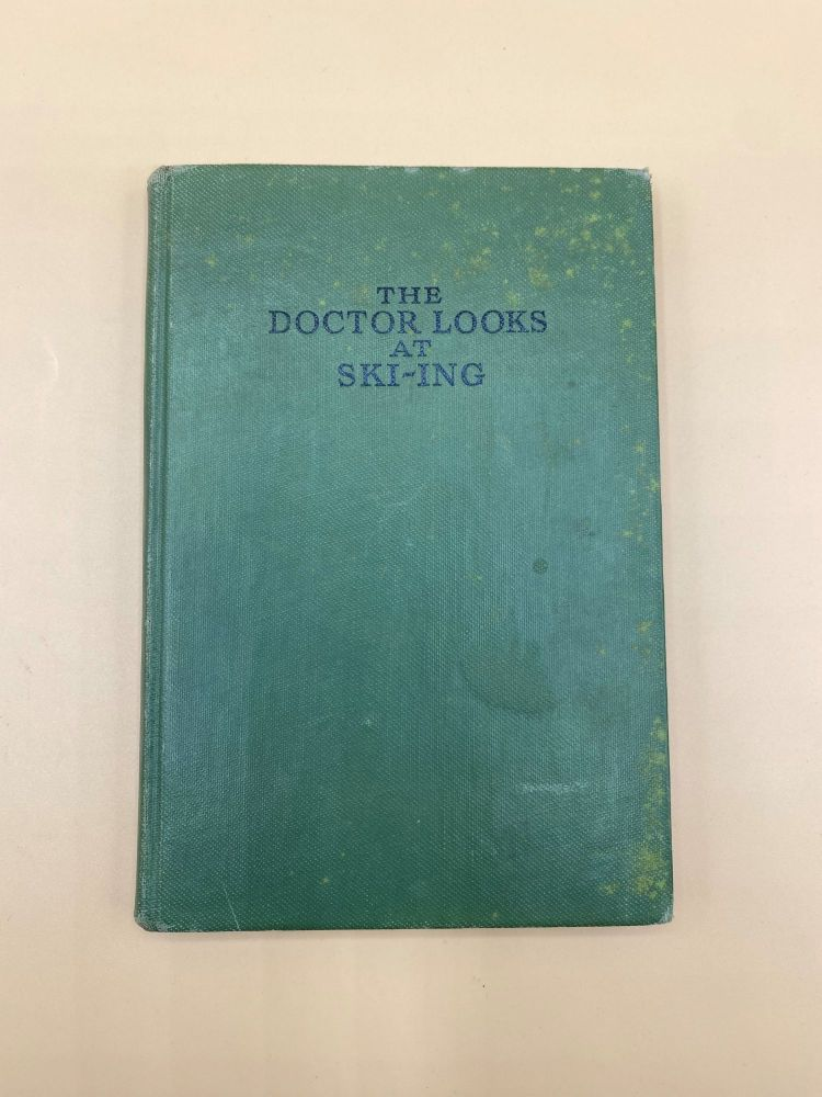 The Doctor Looks at Skiing