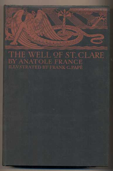The Well of Saint Clare. Anatole France, Alfred Allinson.