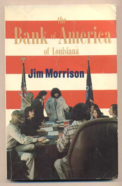 """The Bank of America of Louisiana: A B of A - Zeppelin Book by Jim Morrison. """"Jim Morrison"""""""