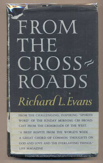 From the Crossroads   by Richard L  Evans on Ken Sanders Rare Books
