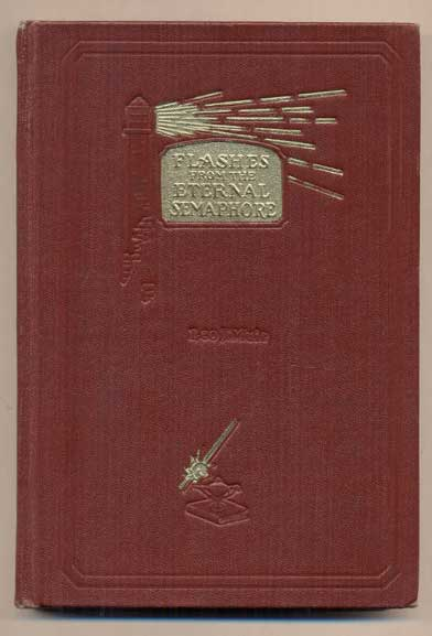 Flashes from the Eternal Semaphore. Leo J. Muir, Heber J. Grant, signature.