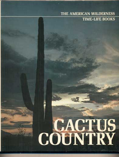 Cactus Country. Edward Abbey.