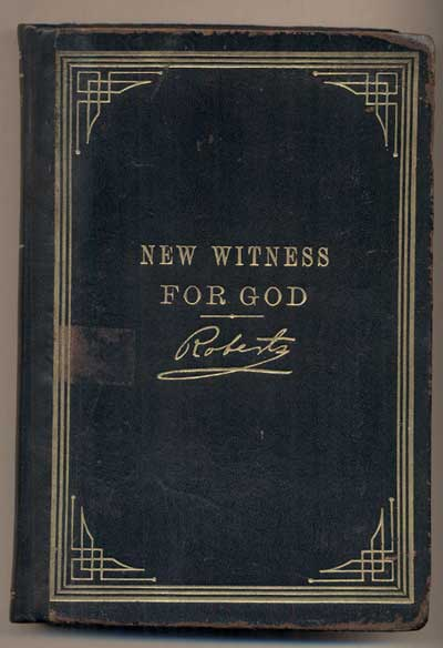 A New Witness For God. B. H. Roberts.