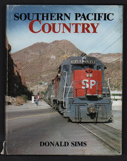 Southern Pacific Country. Donald Sims.