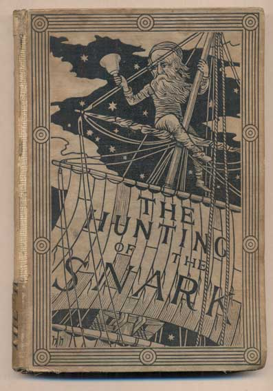 The Hunting of the Snark: An Agony in Eight Fits. Lewis Carroll, Charles Lutwidge Dodgson.