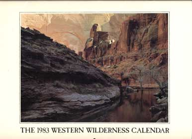 The 1983 Western Wilderness Calendar (signed by Edward Abbey and Tom Till). Edward Abbey, Contributor, Tom Till, Contributing Photographer.