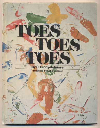 Toes, Toes, Toes. R. Broby-Johansen, Rudolf.