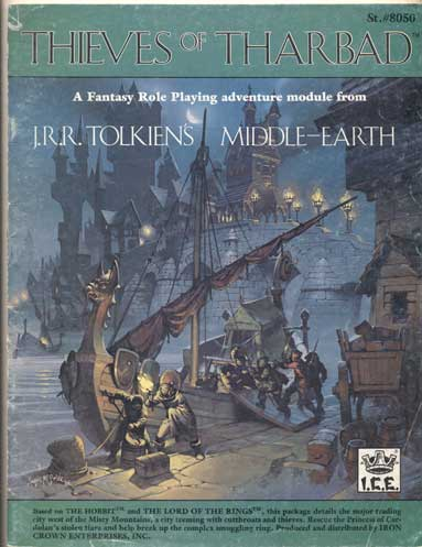 Thieves of Tharbad: A Fantasy Role Playing Adventure Module from J. R. R. Tolkien's Middle-Earth. Iron Crown Enterprises, J. R. R. Tolkien.