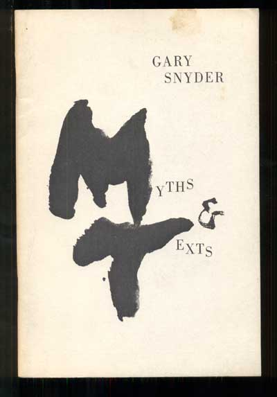 Myths & Texts. Gary Snyder.