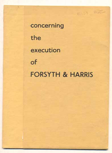 Concerning the Execution of Forsyth and Harris. Peter Mavromatis.