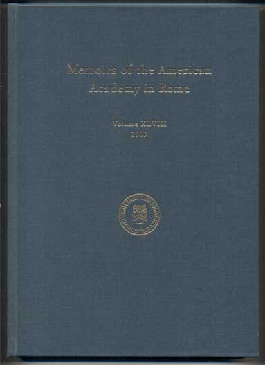 Memoirs of the American Academy in Rome: Volume XLVIII, 2003. Anthony Corbeill.