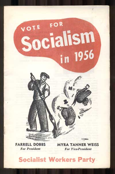 Vote for Socialism in 1956. Socialist Workers Party.